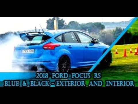 Ford Focus RS Blue & Black Exterior and Interior