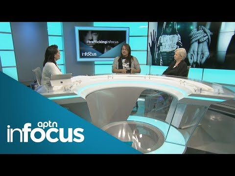 Bringing attention to Canada's secret shame: Human Trafficking | APTN InFocus