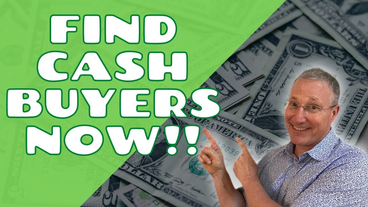 Find Cash Buyers Now!