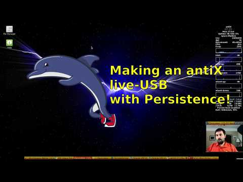 antiX 17 - Make a live-USB w/ persistence!