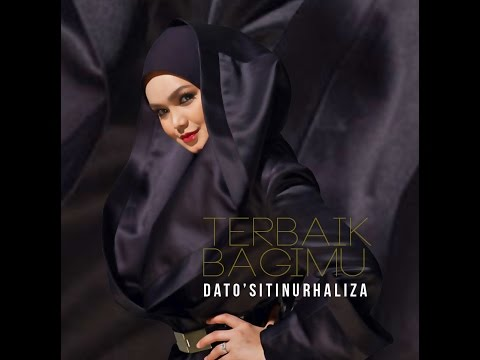 Dato Siti Nurhaliza - Terbaik Bagimu [Lirik]