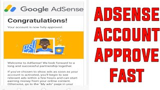 (With Proof)How to Get Fast AdSense Account Approval Using Easy Methods On New Website