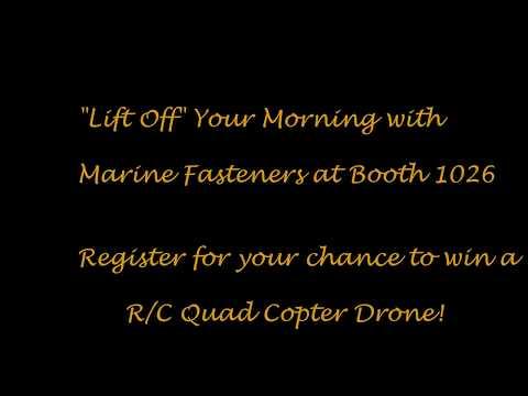 Marine Fasteners - SPI Las Vegas 2017 Drone Giveaway