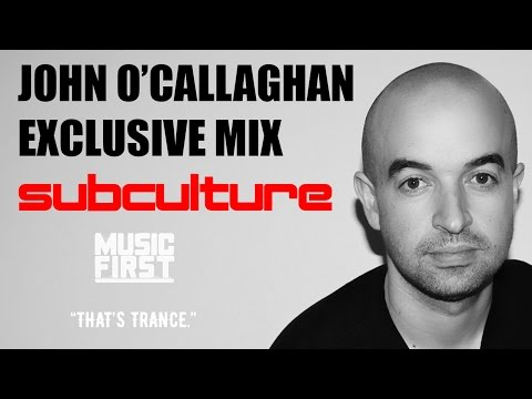 John O'Callaghan Live Subculture 2017 Mix