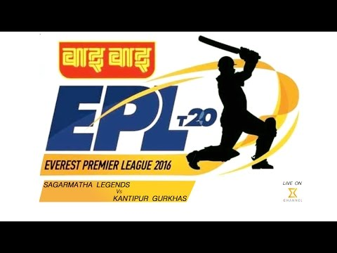 EPL T20 - Kantipur Gurkhas Vs Sagarmatha Legends