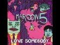 Love Somebody by Maroon 5 Lyrics