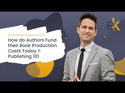 Publishing 101  How do Authors Fund their Book Production Costs Today