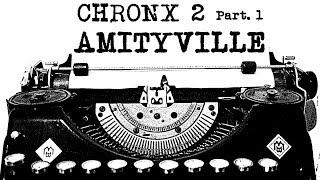 CHRON X│2: AMITYVILLE 1/3