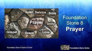 "Foundation Stones: ""Prayer"""