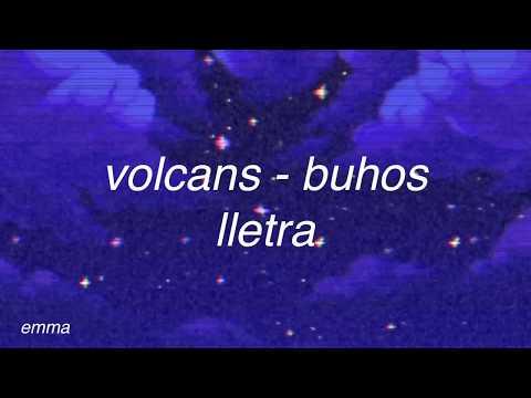 volcans; buhos // lletra