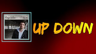 Morgan Wallen (feat. Florida Georgia Line) - Up Down (Lyrics)