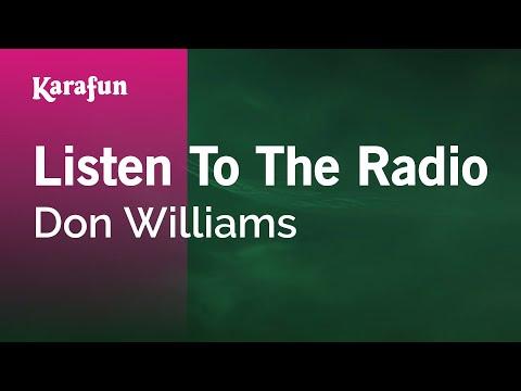 Karaoke Listen To The Radio - Don Williams *
