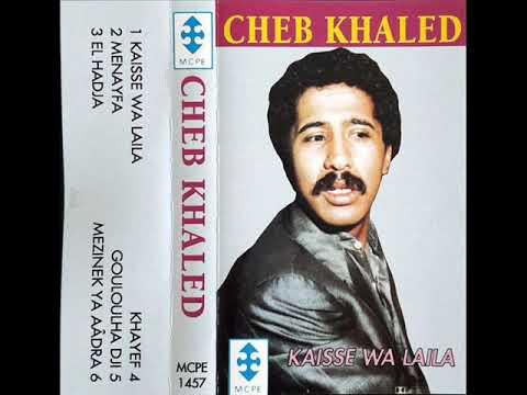 Cheb Khaled - Gouloulha Tji