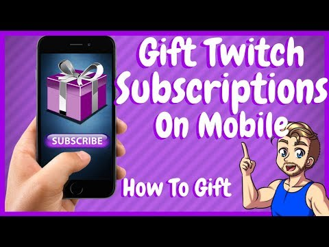 How to Gift Sub On Twitch Mobile