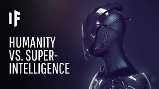What If We Created a Superintelligence?