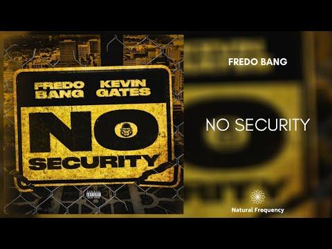 Fredo Bang & Kevin Gates – No Security (432Hz)