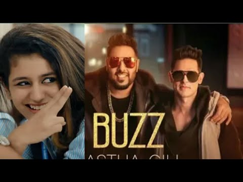 Priya Prakash varrier in Aastha Gill - Buzz feat Badshah | Priyank Sharma | Official Music Video