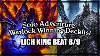 (Hearthstone) Warlock VS Lich King Winning Decklist 🍀🎲 ~ Knights of the Frozen Throne Expansion