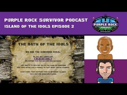 "Purple Rock Survivor Podcast: Island Of The Idols Episode 2 – ""YOLO, Let's Play"""