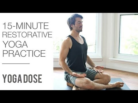 15 Min Restorative Yoga For Relaxation | Yoga Dose