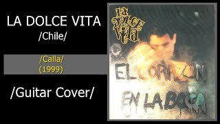 La Dolce Vita - Calla (Guitar Cover)