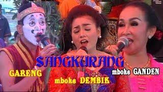 GUDANG LUCU    GARENG  vs  MBOKE DEMBIK  vs MBOKE GANDEN VS SANGKURIANG