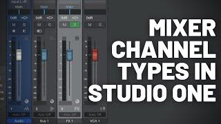 Mixer Channel Types in #StudioOne