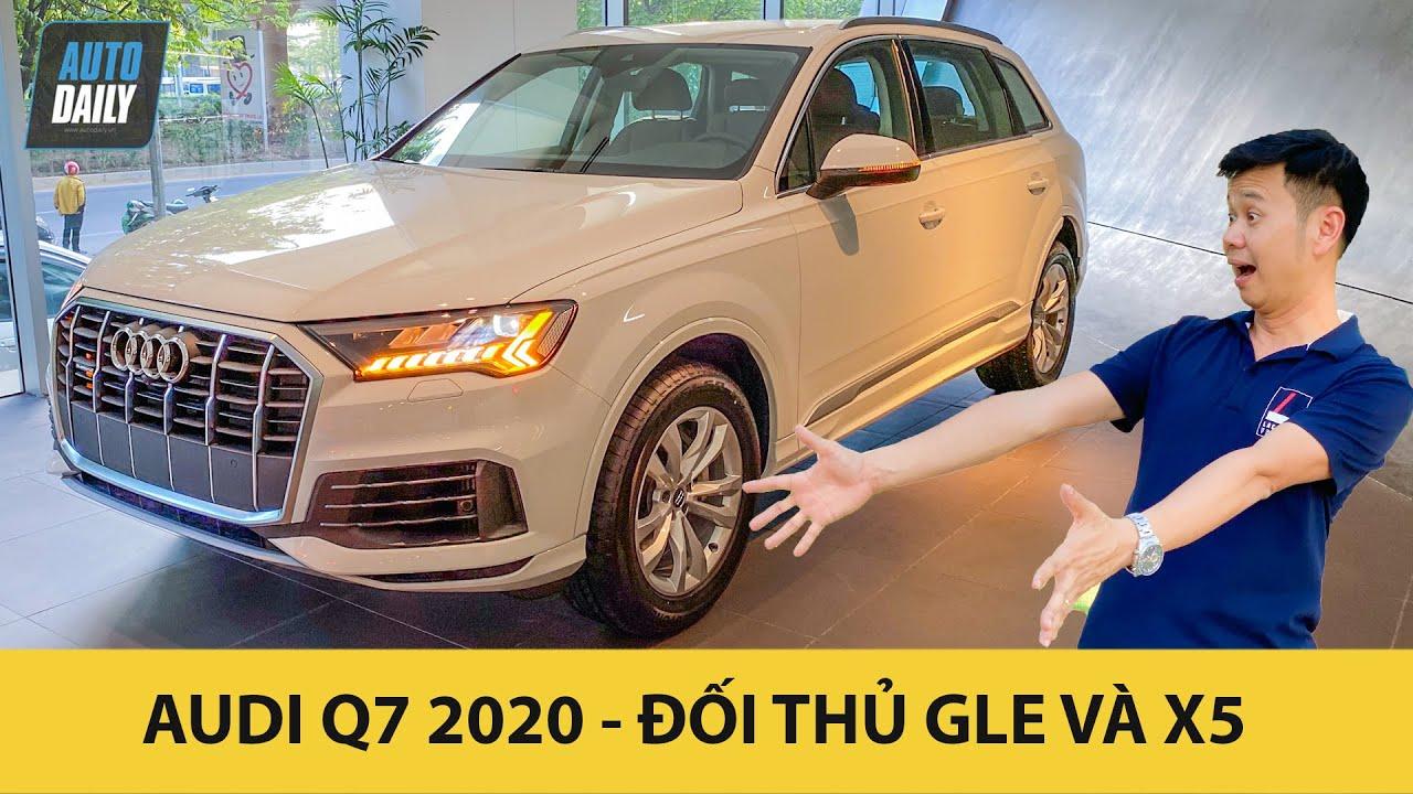 Soi Nhanh Hang Nong Audi Q7 2020 Vừa Về Việt Nam Autodaily Vn Youtube