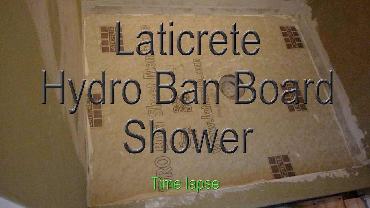 Time Lapse, Shower Stall installation Hydro Ban Board Laticrete Time ...