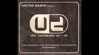 (CD 1) DJ Slipmatt - United Dance Presents... The Anthems ('92 - '97)