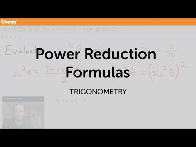 Definition of Power Reduction Formulas | Chegg.com