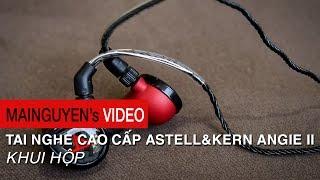 Khui hộp tai nghe cao cấp Astell&Kern Angie II - www.mainguyen.vn