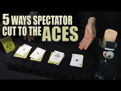 5 ways to find the aces - Spectator cut to the aces