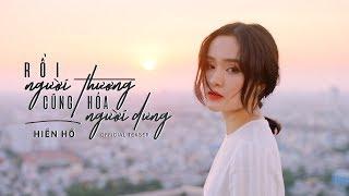 Rồi Người Thương Cũng Hóa Người Dưng - Official Teaser MV | Hiền Hồ
