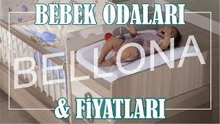 Bellona Mobilya Bebek Odası Takımları & Fiyatları