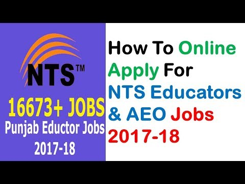 How To Online Apply For NTS Educators & AEO Jobs 2017-18