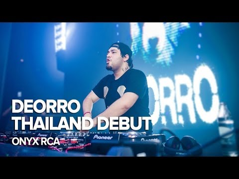 DEORRO Thailand Debut at ONYX RCA