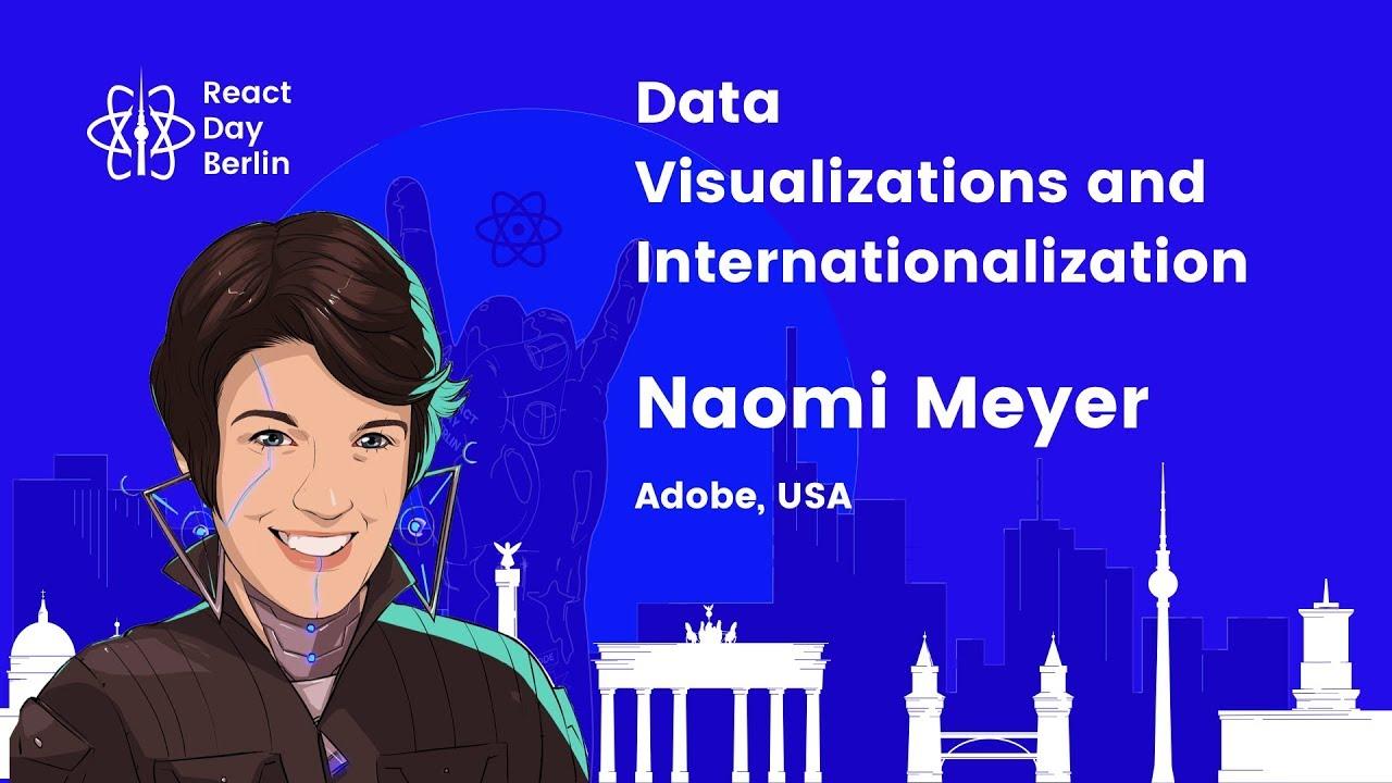 Data Visualizations and Internationalization – Naomi Meyer