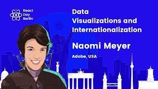 Data Visualizations and Internationalization by Naomi Meyer