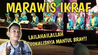 MARAWIS IKRAF - LAILAHAILALLAH ALLAH ALLAH YA MAULANA [ REACTION ]