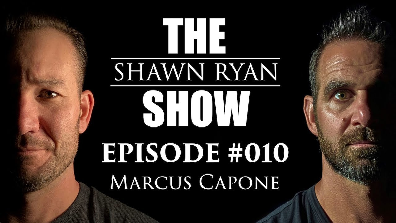 Shawn Ryan Show #010 SEAL Team Six Explosive Breacher/Pyschedelic Therapy Advocate Marcus Capone