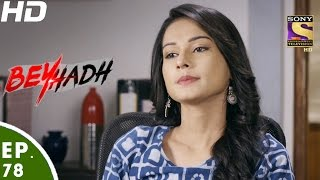 Beyhadh - बेहद - Episode 78 - 26th January, 2017