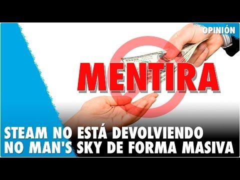 STEAM NO ESTÁ DEVOLVIENDO NO MAN'S SKY DE FORMA MASIVA