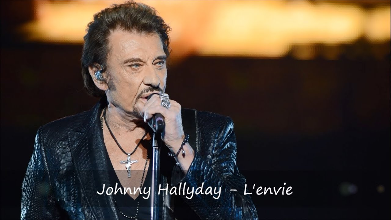 johnny hallyday l 39 envie paroles youtube. Black Bedroom Furniture Sets. Home Design Ideas