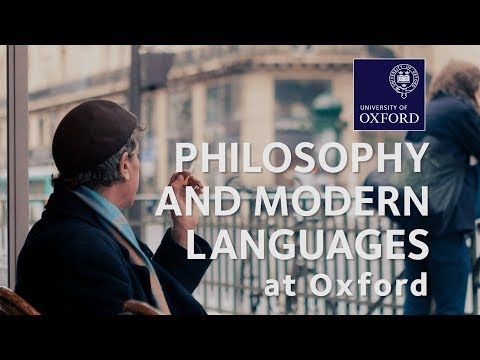 Philosophy and Modern Languages at Oxford University
