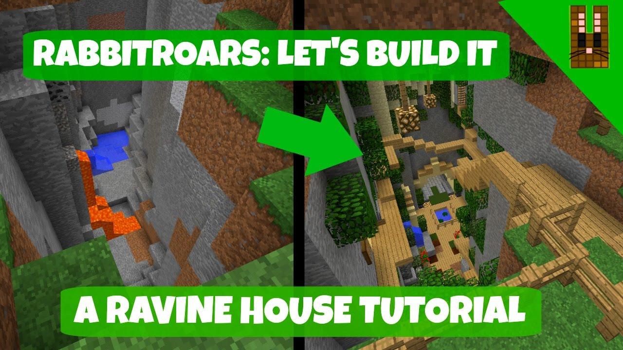 RabbitRoars Lets Build: A Ravine Home / Base!