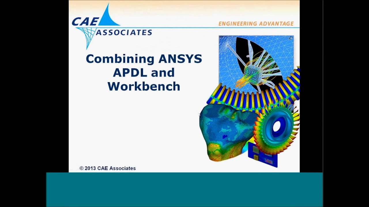 Working With Apdl Commands In Ansys Workbench - Cae Associates  Cae  Associates Inc  29:57 HD