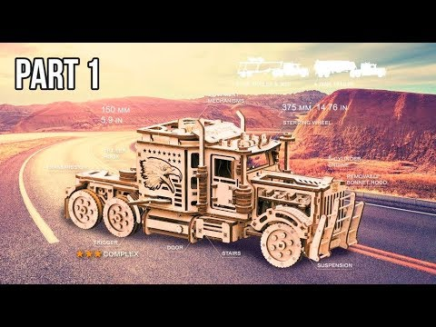 """Big Rig"" (Part 1) - Wood Trick assembling the mechanical 3D model constructor kit"