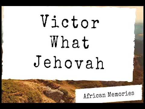 Victor - What Jehovah [Official Audio]