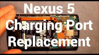 Nexus 5 How To Change The Charging Port - Replacement